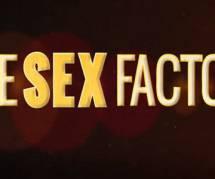 """""""The Sex Factor"""" : une émission part à la recherche de la nouvelle star du X"""
