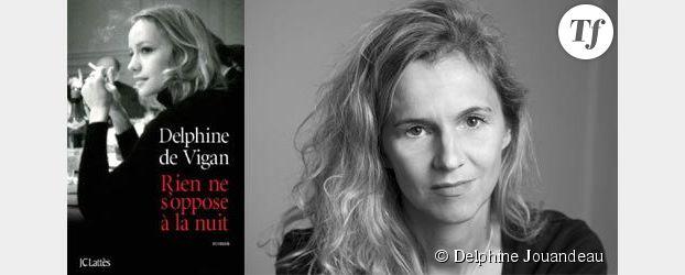 Rentrée littéraire : Delphine de Vigan, « Rien ne s'oppose à la nuit »