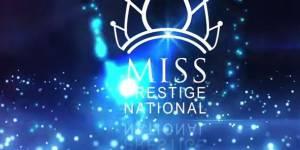 Miss Prestige National 2015 : chaîne de diffusion et gagnante en streaming