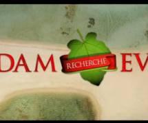 Adam recherche Eve : un 1er épisode sexy et décevant sur D8 Replay