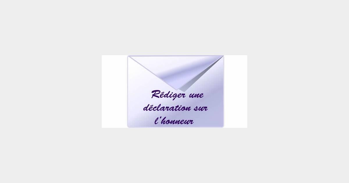 Comment Rediger Une Declaration Sur L Honneur Terrafemina