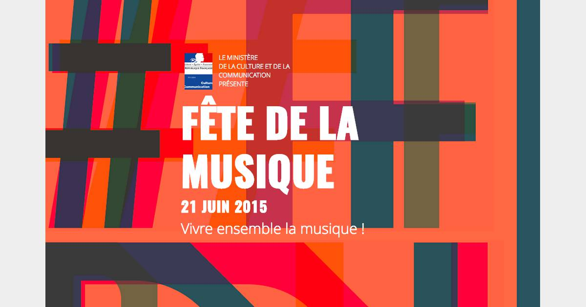 f 234 te de la musique 2015 le programme des concerts gratuits 224 les 20 et 21 juin