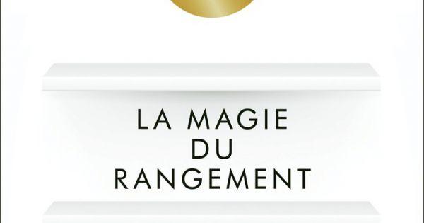 la magie du rangement marie kondo editions first. Black Bedroom Furniture Sets. Home Design Ideas