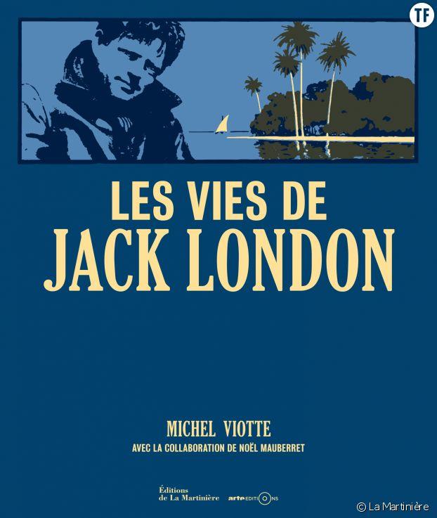 """""""Les vies de Jack London"""""""