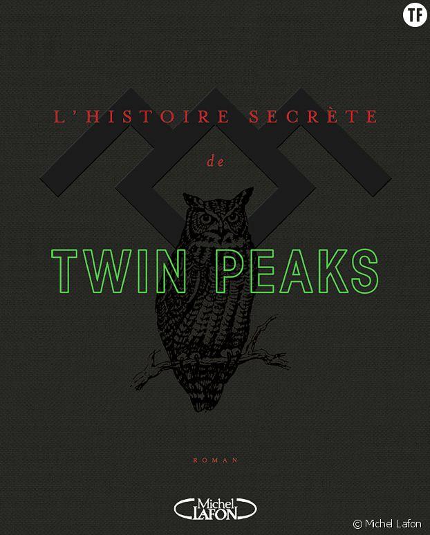 """L'histoire secrète de Twin Peaks"""