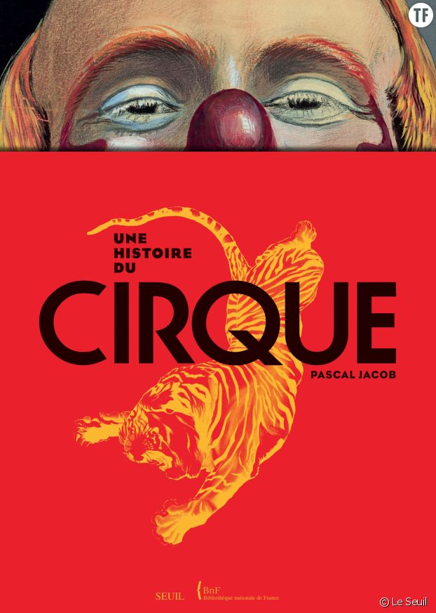 """""""Une histoire du cirque"""""""