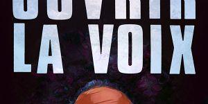 Ouvrir la voix : le docu afro-féministe qui manquait à la France