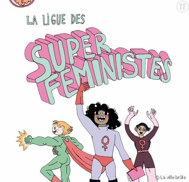 La ligue des super féministes de Mirion Malle