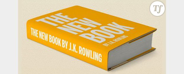 Après Harry Potter, J.K. Rowling sort un roman pour adultes