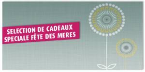 Fête des mères 2012 : sélection et idées cadeaux pour toutes les mamans