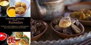 Ramadan 2012 : un livre de recettes pour un jeûne plus sain bientôt best-seller ?