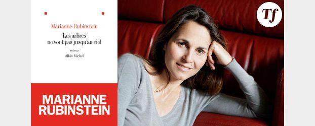 Rentrée littéraire 2012 : Marianne Rubinstein, « Les arbres ne montent pas jusqu'au ciel »
