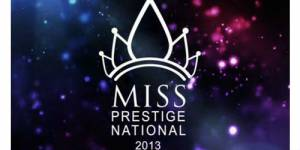 Miss Prestige National 2013 : suivre l'élection en direct live streaming