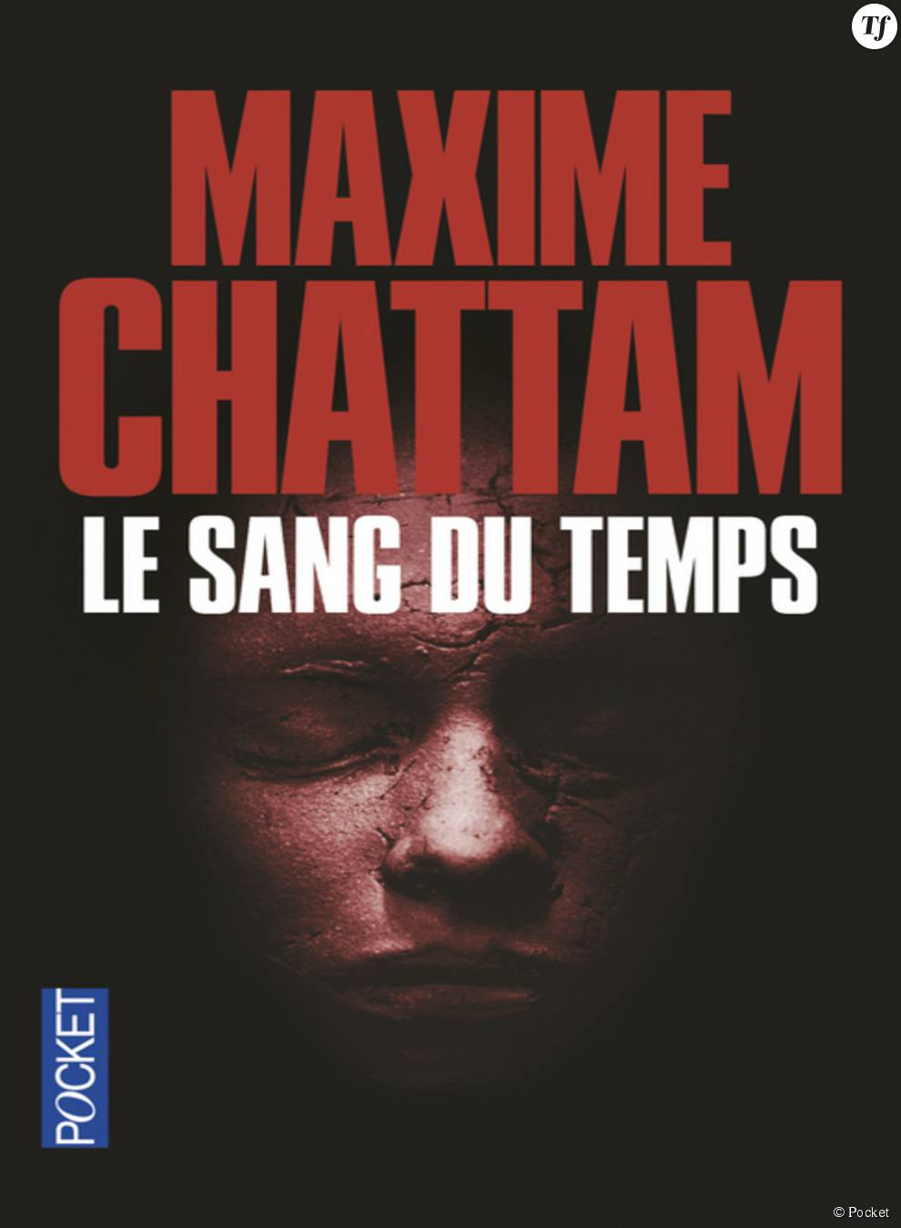 """""""Le sang du temps"""" de Maxime Chattam"""