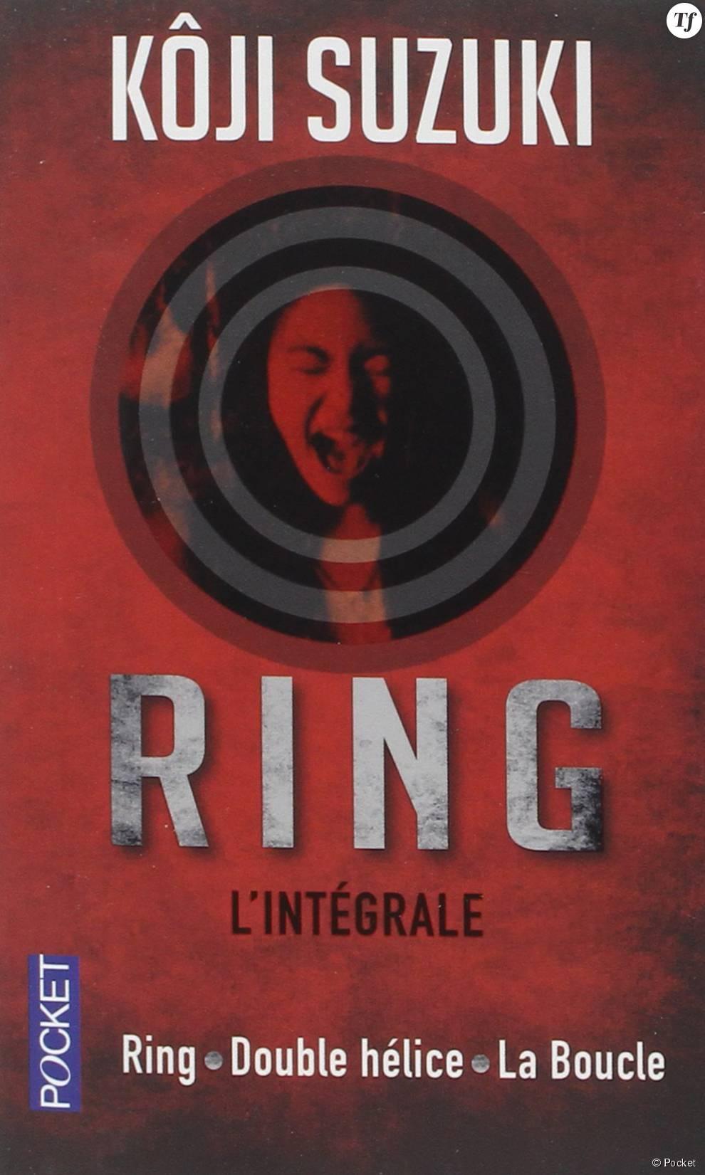 """""""Ring, l'intégrale"""" de Kôji Suzuki"""