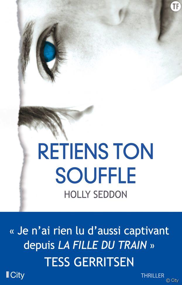 """""""Retiens ton souffle"""" de Holly Seddon"""