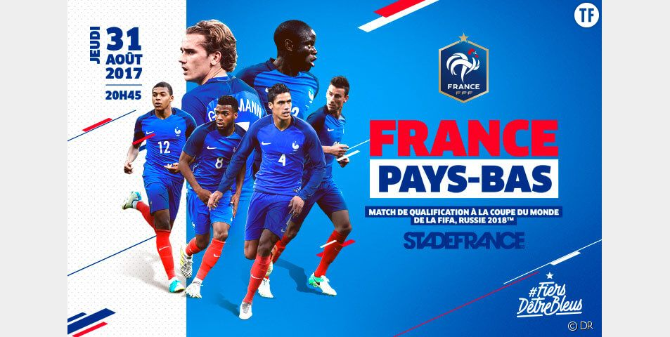 France-Pays Bas : match de qualification pour la Coupe du Monde 2018
