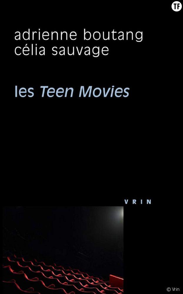 """""""Les teen movies"""", lecture nécessaire (co) signée Célia Sauvage."""