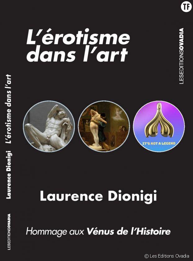 """""""L'érotisme dans l'art"""" de Laurence Dionigi."""