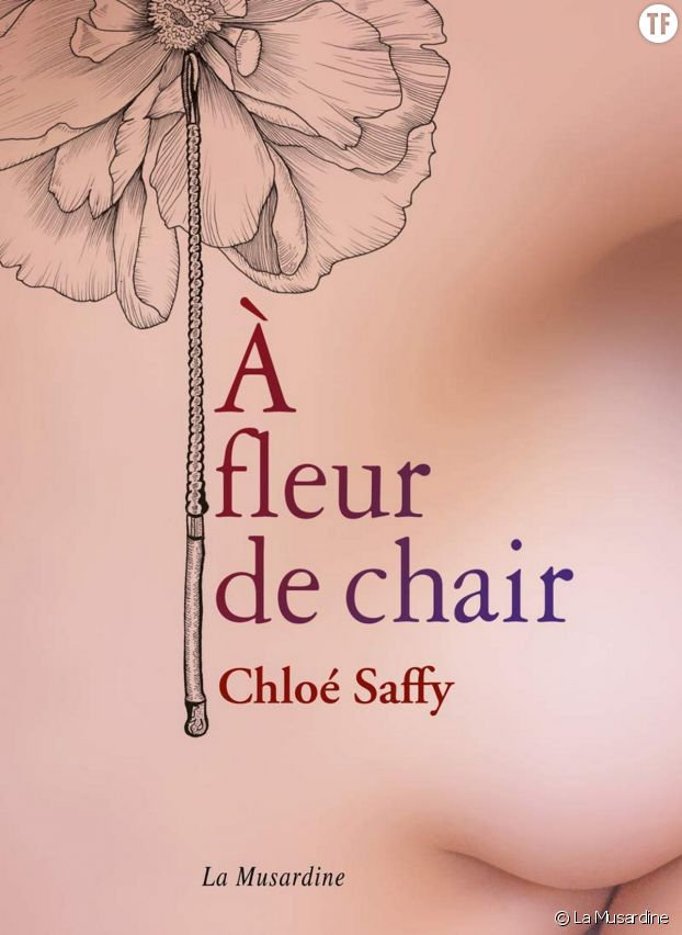 """""""A fleur de chair"""", la nouvelle fiction sulfureuse de Chloé Saffy."""