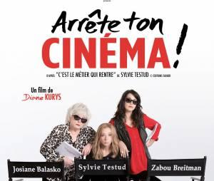 """Arrête ton cinéma"" un film de Diane Kurys avec Josiane Balasko, Zabou Breitman et Sylvie Testud, sorti en DVD le 17 mai 2016."