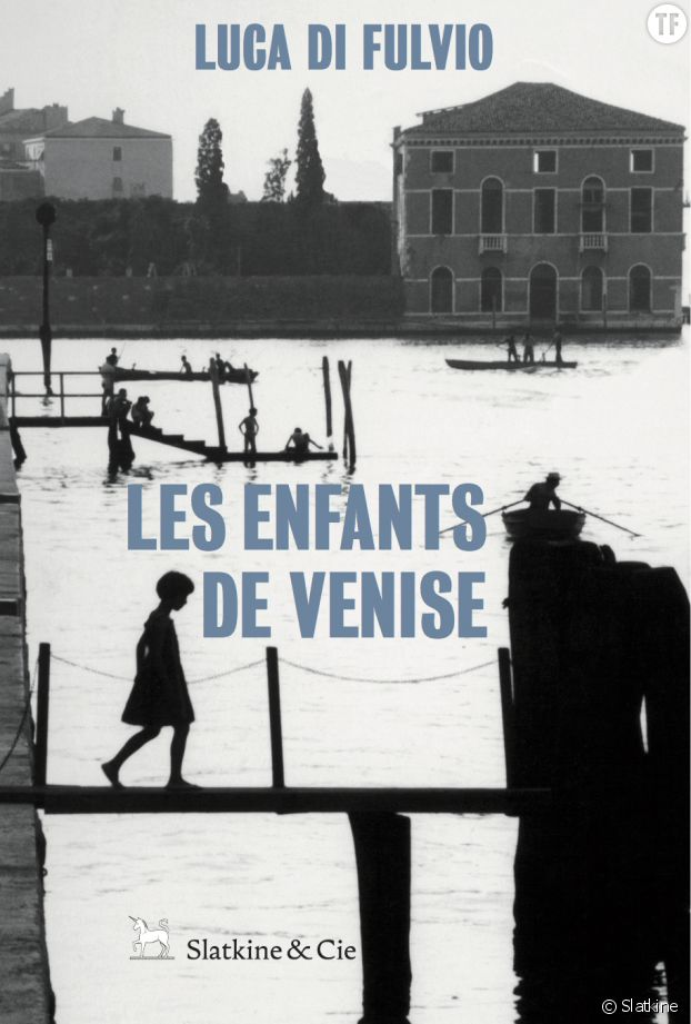 Les enfants de Venise de Luca Di Fulvio