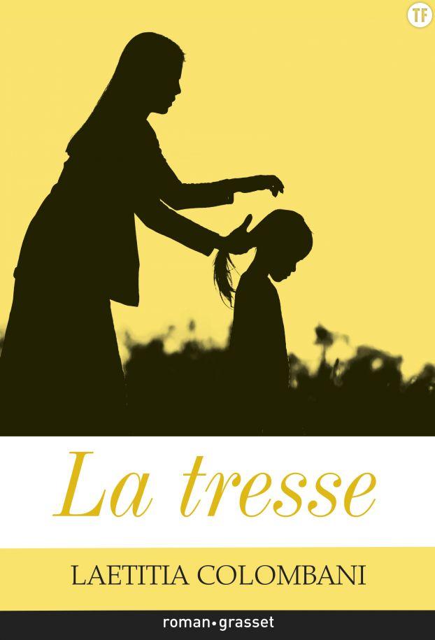 La tresse, de Laetitia Colombani