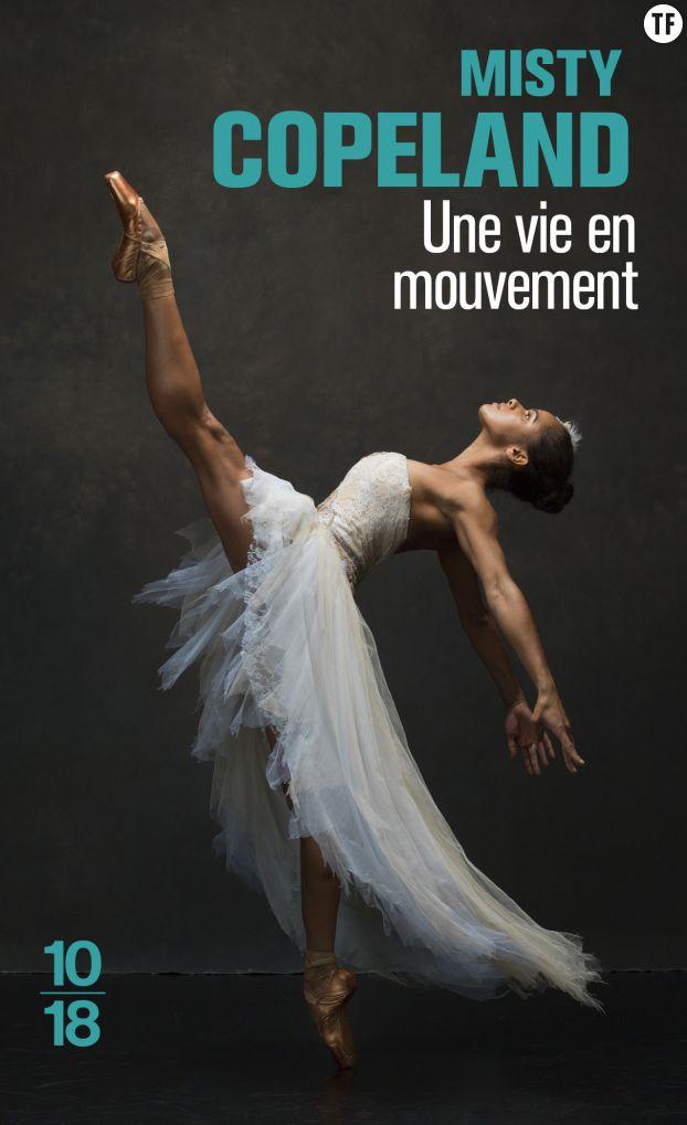Une vie en mouvement, de Misty Copeland