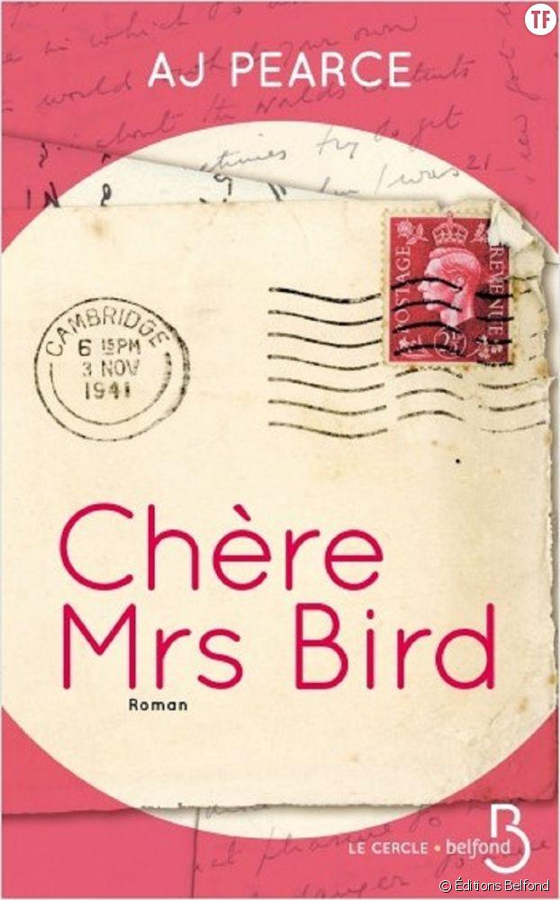 """Chère Mrs Bird"", AJ Pearce, Éditions Belfond"