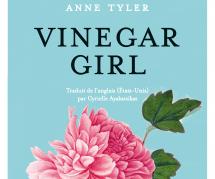 """Le Cercle de lecture : """"Vinegar Girl"""" de Anne Tyler"""