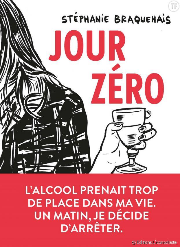 """""""Jour Zéro"""", récit percutant d'un tabou : l'alcoolisme."""