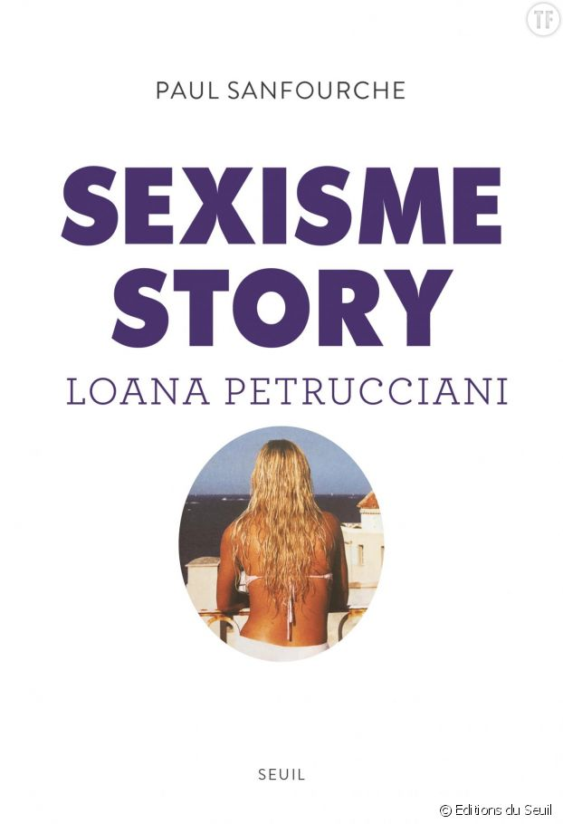 """""""Sexisme Story"""", de Paul Sanfourche"""
