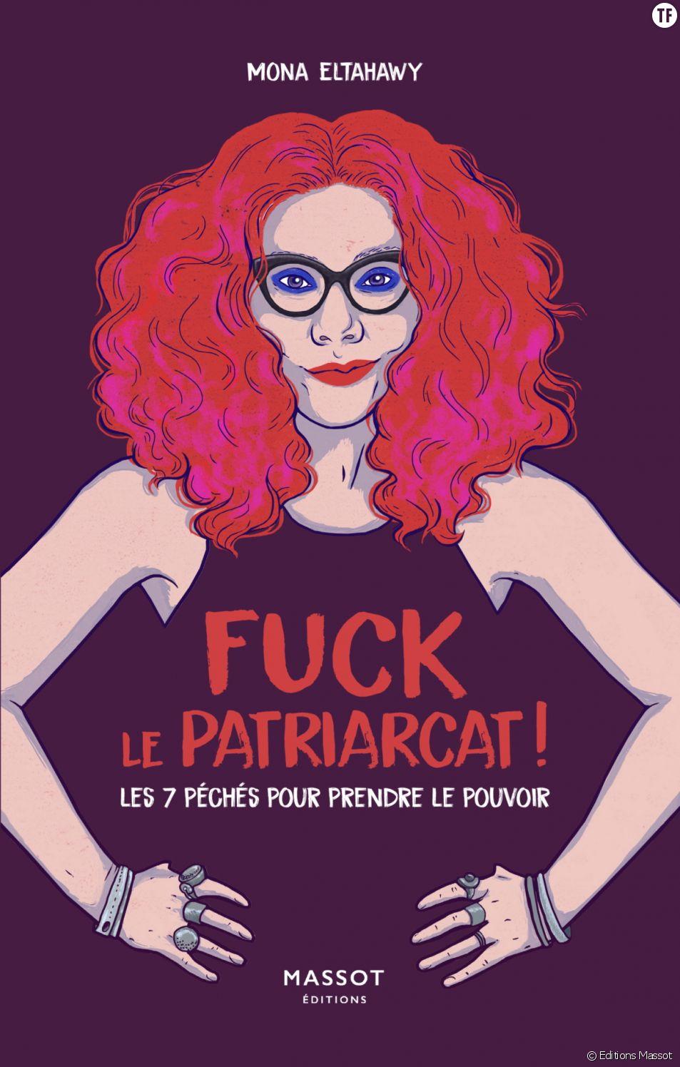 """""""Fuck le patriarcat"""", un manifeste incendiaire et révolutionnaire."""