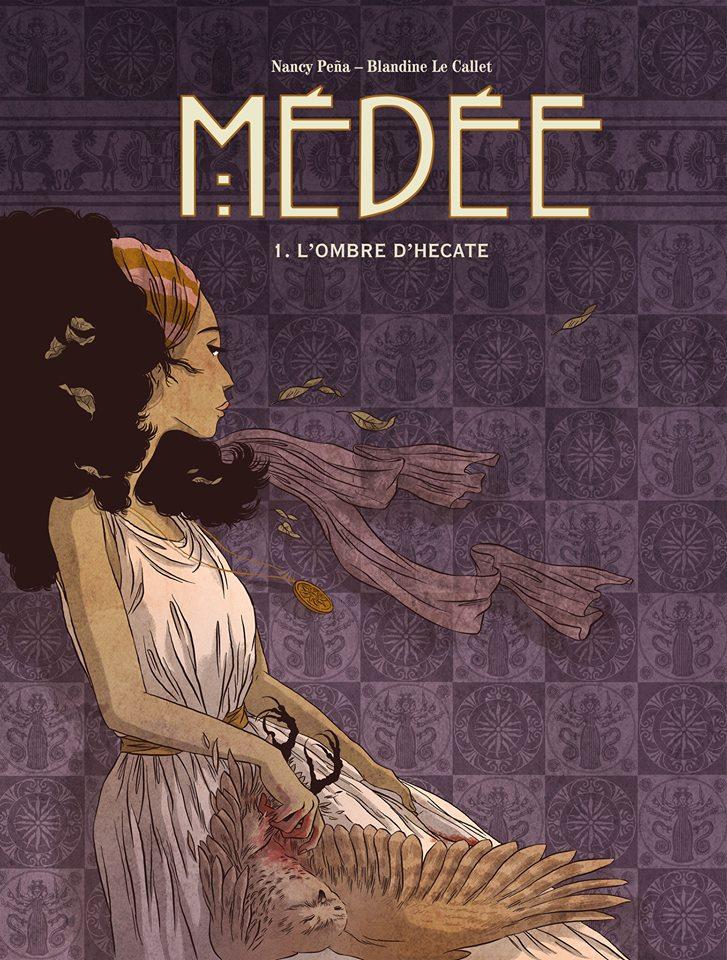 """""""Médée"""" de Blandine Le Callet et Nancy Peña"""