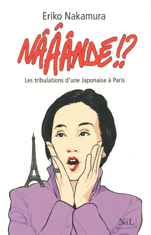 Nââândé !?, Les tribulations d'une Japonaise à Paris