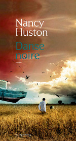 Danse noire Nancy Huston